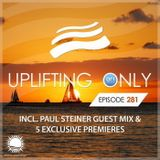 Ori Uplift - Uplifting Only 281 (incl. Paul Steiner Guestmix) (June 28, 2018) [All Instrumental]