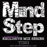 MindStep presents... TING [Exclusive Mix #02]