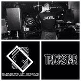 TRICKSTAR RADIO - Elements of Groove`s Friday Session w/JADEL   Studio Mix