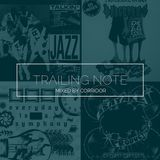 TRAILING NOTE
