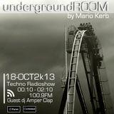 Underground ROOM : 18 - OCT - 2013 . Guess : AMPER CLAP
