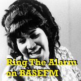 Ring The Alarm with Peter Mac on Base FM, July 22, 2017