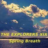 The Explorers XIX Spring Breath