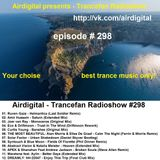 Airdigital - Trancefan Radioshow #298 2017-05-05