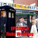 Rambolation Podcast Episode 6 - Fishy Wedding