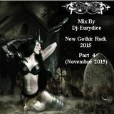 Mix New Gothic Rock 2015 (Part 4) By Dj-Eurydice (Novembre 2015)