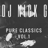 DJ Nick G - Pure Classics Vol.1