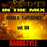 DJ Ex-ONE - HARDER ExPERIENCE vol. 04  >>>in the mix<<<