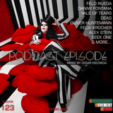 Podcast Episode #123 (Underground Edition), Mixed by Cesar Escorcia