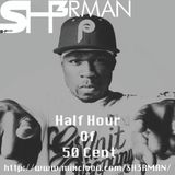 Half Hour Of 50 Cent