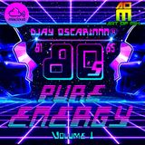 80's Pure Energy (vol. 1) By DjayOscarinnn®