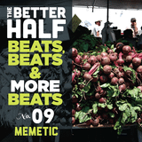 The Better Half - Episode 09 - Beats, Beats and more Beats
