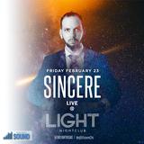 djSINcere's Live @Light Nightclub