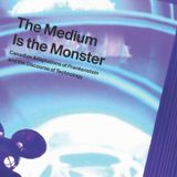 The Medium Is The Monster Mix