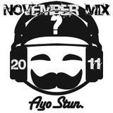 AyoStun - November 2011 Mix