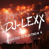 ADDICTED TO ÉLECTRO #  4