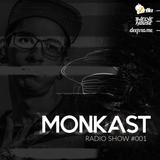 MONKAST @ RADIO SHOW #001