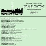 GRAND GROOVE DJ's PRESENT: OL' SCHOOL R&B FLAVAS