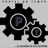 PORTAL DO TEMPO | #56 | As Escolhas de… | 11.01.2018