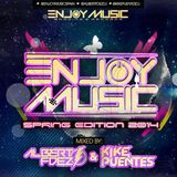 "Kike Puentes & Albert Fdez - Enjoy Music ""Spring Edition"" (2014)"