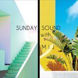 Sunday Sound with MIJ - 25.03.18