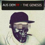 Aus dem FF - The Genesis (Preview Mixtape)