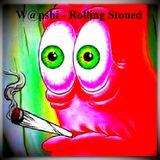 W@pshi - Rolling Stoned
