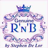 Genuine R&b By Stephen De Lor 5 (pre-summer edition)