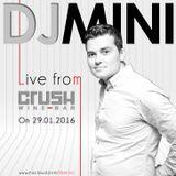 Dj MINI - live recording @ CRUSH Wine Bar - 29.01.2016