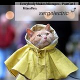 Everybody Makes Mixtapes - PostCat I - Mixed By sergelectric