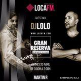 GRAN RESERVA REMEMBER SESSIONS (20 Abril) 7.0 Invitado Dj Lolo Loca Fm