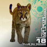 Club du Monde @ Canada - Los Reyes de la Milanga - oct/2010