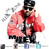 THE FLEX ZONE  by Mikey Flex   RnB & Hip-Hop Hits  ---- 2015 ----