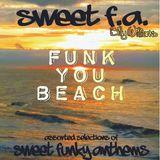 Sweet F.A. - Funk You Beach - djbillywilliams