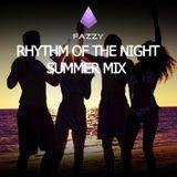Fazzy - Rhythm Of The Night - Summer Mix
