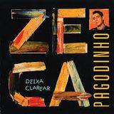 Zeca Pagodinho - Deixa Clarear (1996)