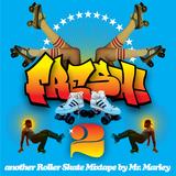 FRESH! Another Roller Skate Mixtape Vol.2