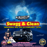 DJ DOTCOM_SWAGG & CLEAN_DANCEHALL_MIX_VOL.58 (FEBRUARY - 2018)