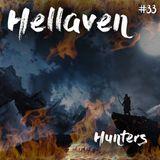 Hellaven #33 - Hunters
