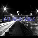 Late Night Vibes #03