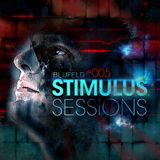 Blufeld Presents. Stimulus Sessions 005 (on DI.FM 09/03/16)