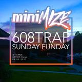 608TRAP Sunday Funday Liveset 04-09-2017
