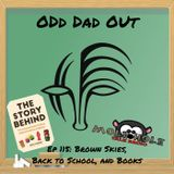 Brown Skies, Back to School, and Books: ODO 115