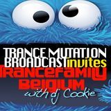 Trance Mutation Broadcast #108 guest Trance Family Belgium (Mixed by Dj Cookie)