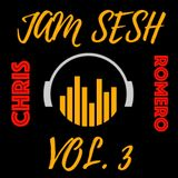 The Jam Sesh Vol. 3 | Chris Romero | Cutmaster Music