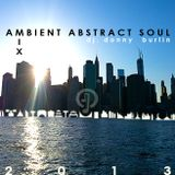 Ambient Abstract Soul (Live Mix Chillout Room 2013) - Dj. Donny Burlin