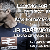Looking For The Perfect Beat with JB Barrington - Bank Holiday Monday Hour Special 28th May 2018