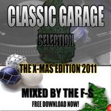 CLASSIC GARAGE X-MAS EDITION 2011 MXIED BY F-S
