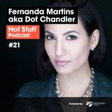 Hot Stuff 021 with Fernanda Martins (SEP/2018)