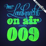 Mr. Leenknecht on air 009 (Mura Masa, Sharon Jones, Romare, Anushka, Suff Daddy, … )